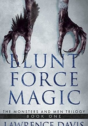 Book Review: Blunt Force Magic by LawrenceDavis
